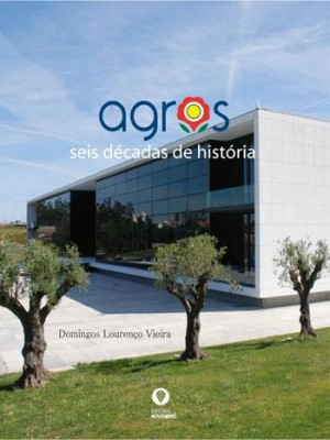 Agros – Seis Décadas de História