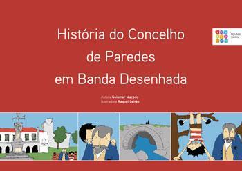 História do Concelho de Paredes em Banda Desenhada