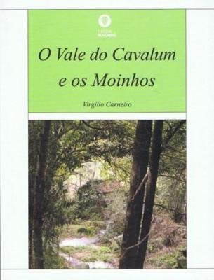 O Vale do Cavalum e os Moinhos