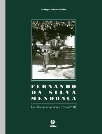 Fernando da Silva Mendonça – História de Uma Vida