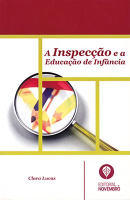 A Inspecção e a Educação de Infância