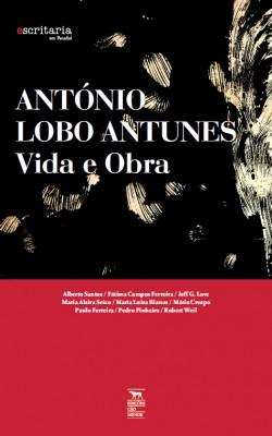 António Lobo Antunes – Vida e Obra