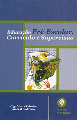 Educação Pré-Escolar: Currículo e Supervisão