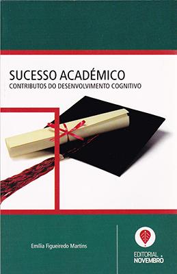 Sucesso Académico – Contributos do Desenvolvimento Cognitivo