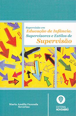 Supervisão em Educação de Infância: Supervisores e Estilos de Supervisão