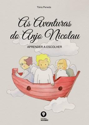 As Aventuras do Anjo Nicolau – Aprender a Escolher