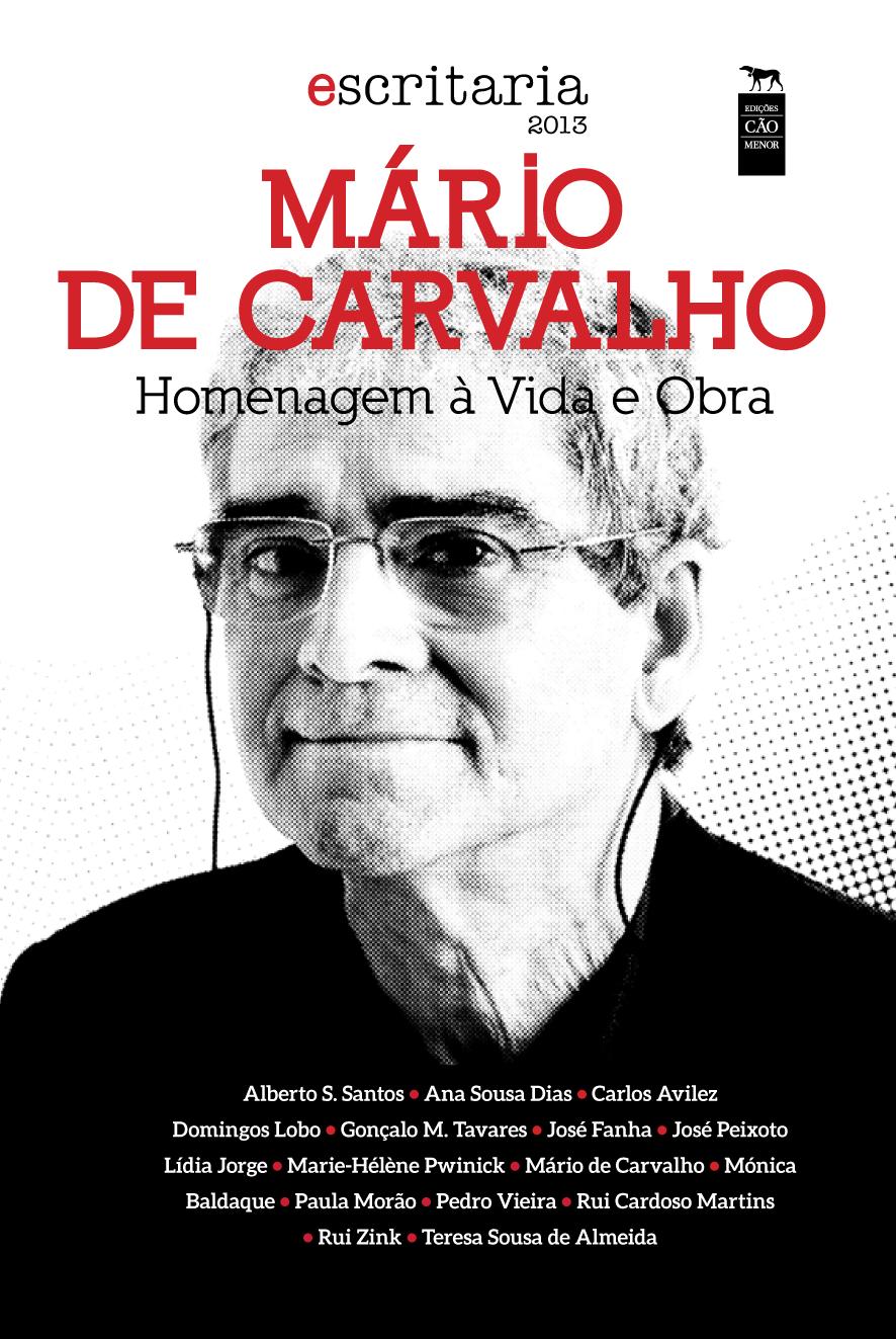 """""""escritaria"""" 2013, Vida e Obra de Mário de Carvalho, lançamento do livro na 7.ª edição da """"escritaria"""", 2014, em Penafiel."""