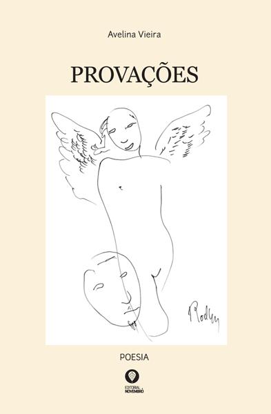 """Brevemente nas livrarias: """"Provações"""", de Avelina Vieira, com capa ilustrada pelo Mestre Escultor José Rodrigues"""
