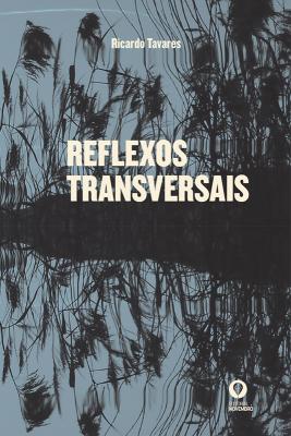 Reflexos Transversais