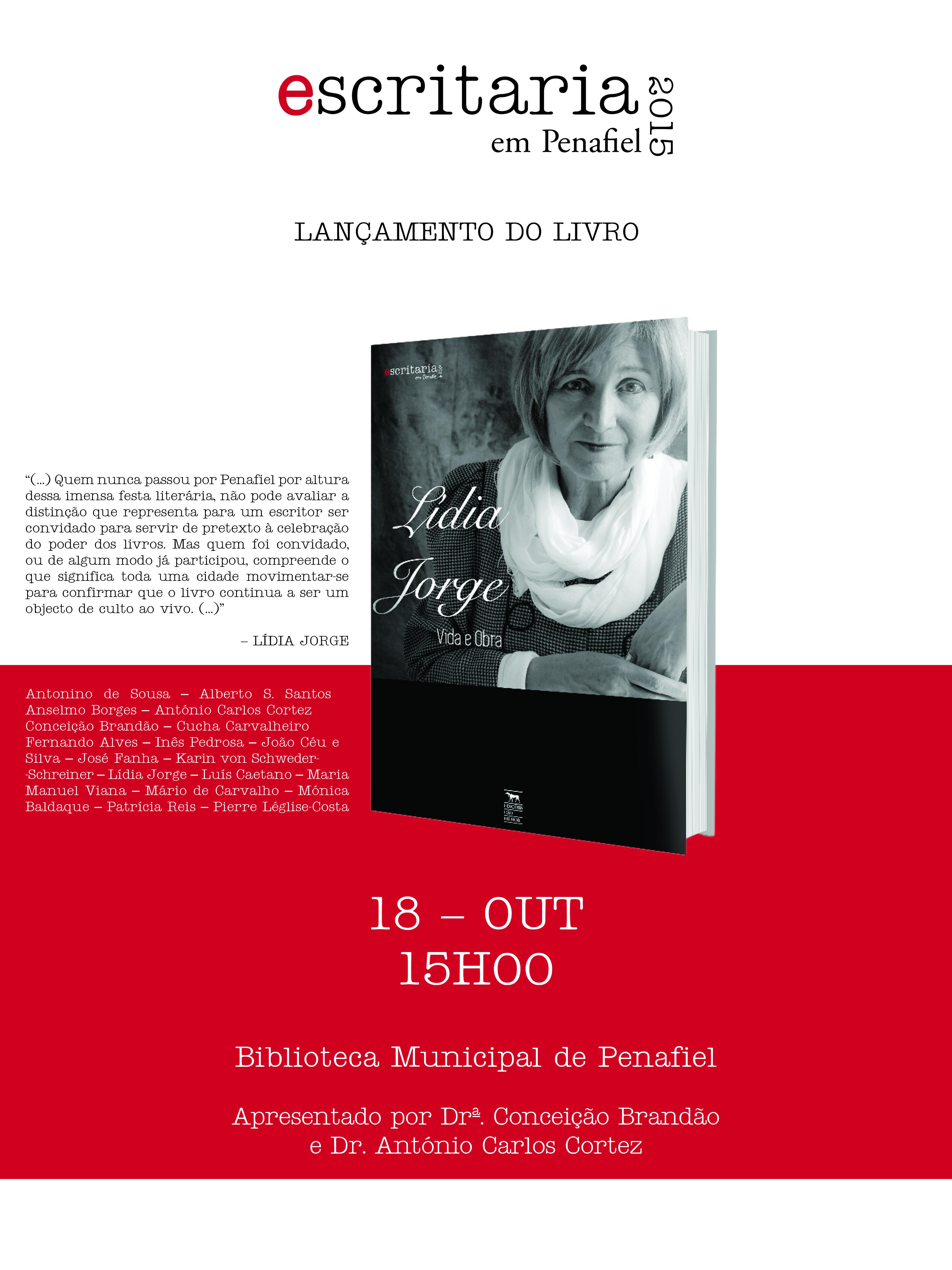 """No âmbito da Escritaria 2015 – lançamento do livro """"Escritaria 2014 – Lídia Jorge, vida e obra"""""""