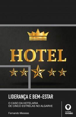 Liderança e Bem-Estar: o caso de hotelaria de cinco estrelas no Algarve