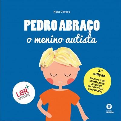 Pedro Abraço – O menino autista (3.ª edição)