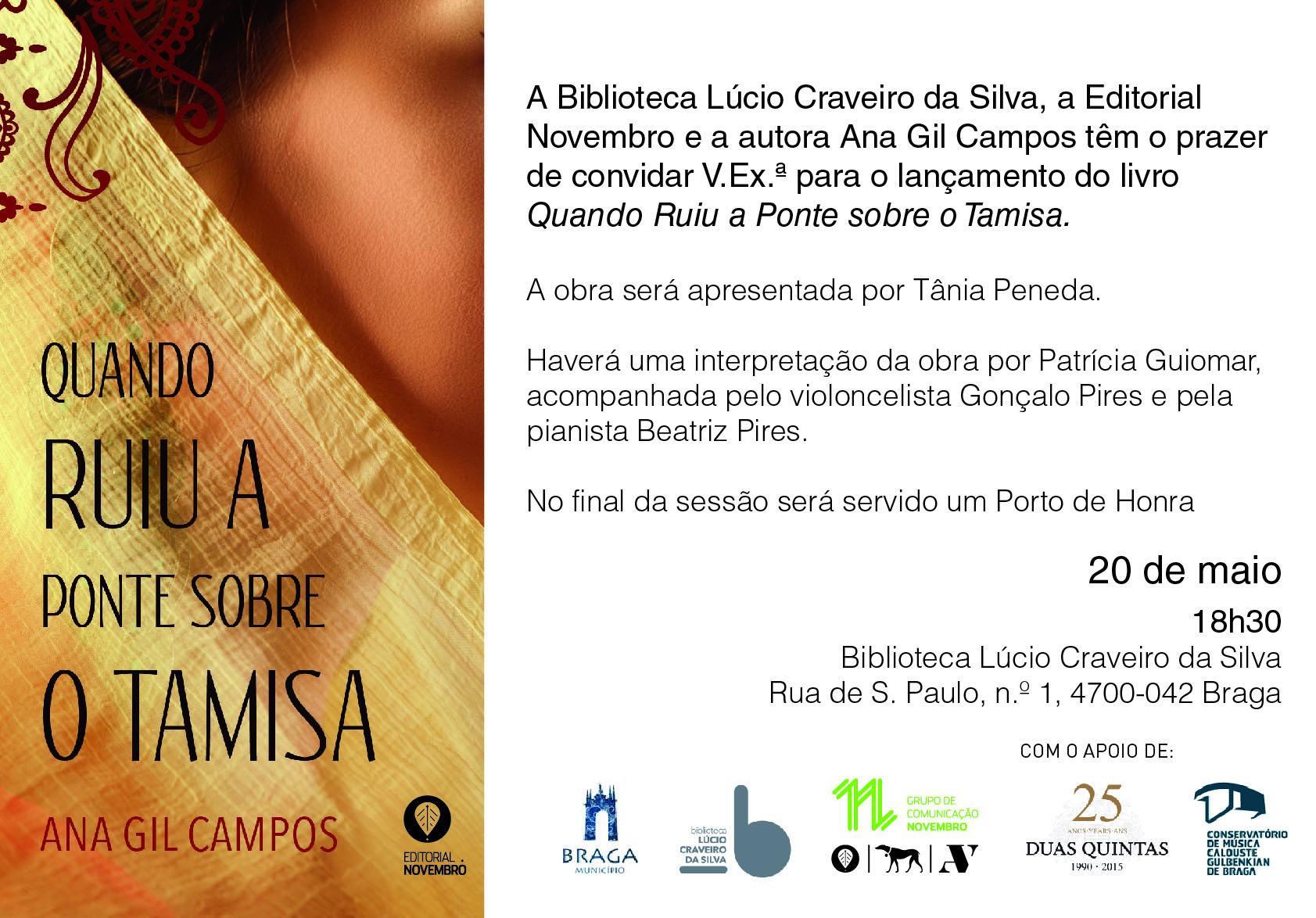 """Lançamento do livro """"Quando Ruiu a Ponte sobre o Tamisa """" de Ana Gil Campos"""