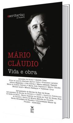 MÁRIO CLÁUDIO, Vida e Obra