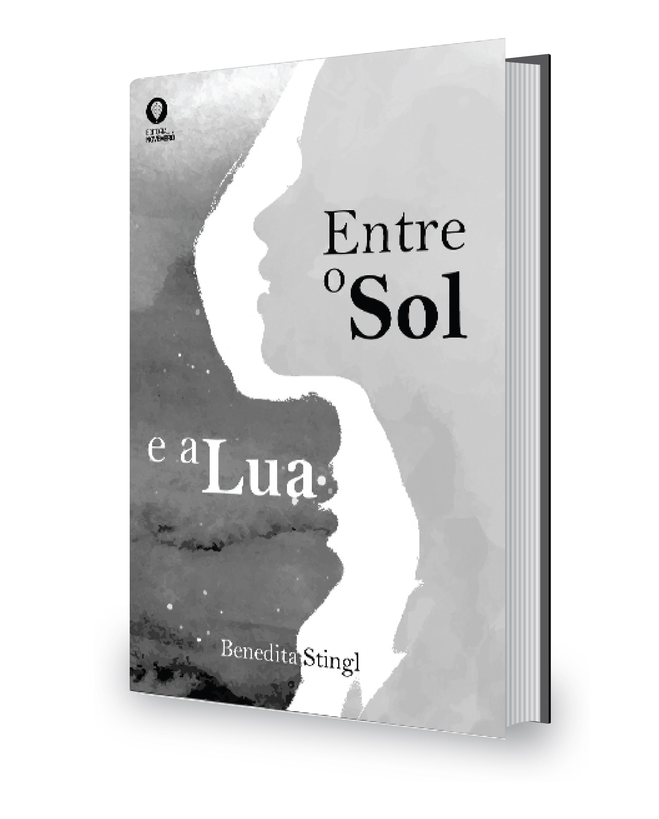"""Em julho, lançamento do livro """"Entre o Sol e a Lua"""" de Benedita Stingl"""