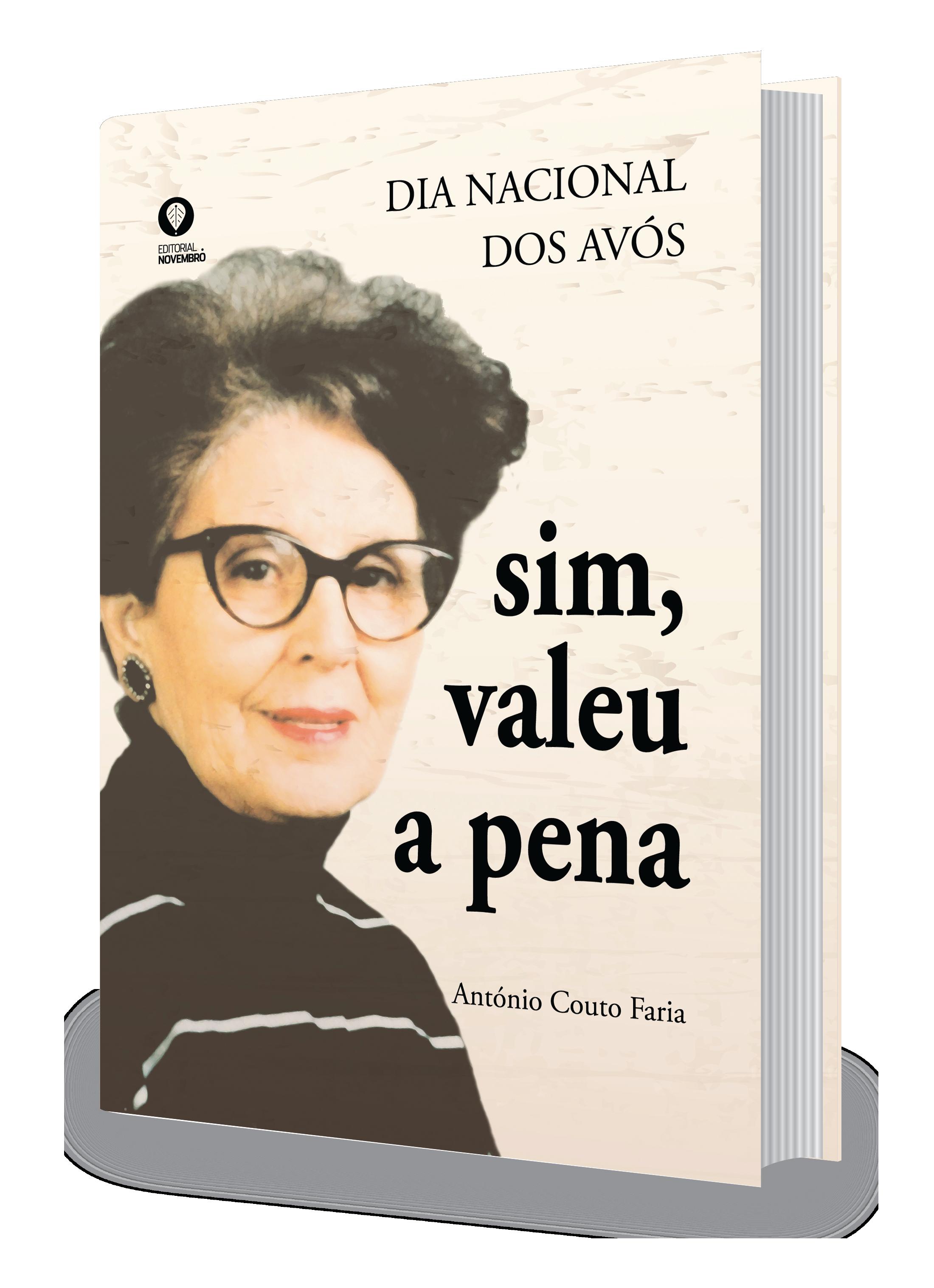 """Ainda este mês, lançamento do livro """"Dia Nacional dos Avós – Sim, Valeu a Pena"""" de António Couto Faria"""