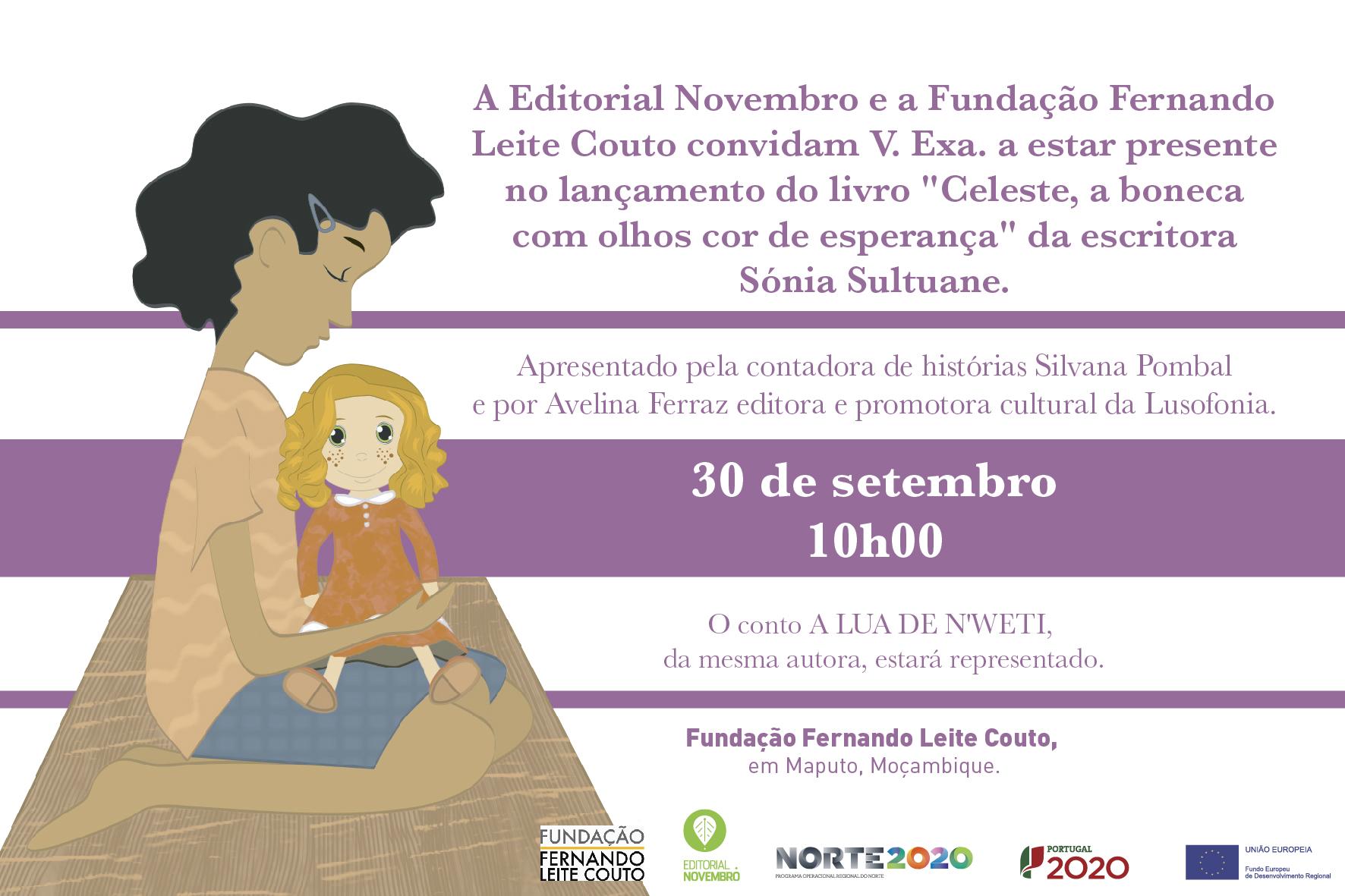 """lançamento do livro """"Celeste, a boneca  com olhos cor de esperança"""" da escritora  Sónia Sultuane, em Maputo"""