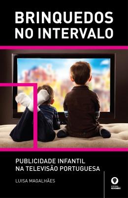 Brinquedos No Intervalo – Publicidade Infantil na Televisão Portuguesa