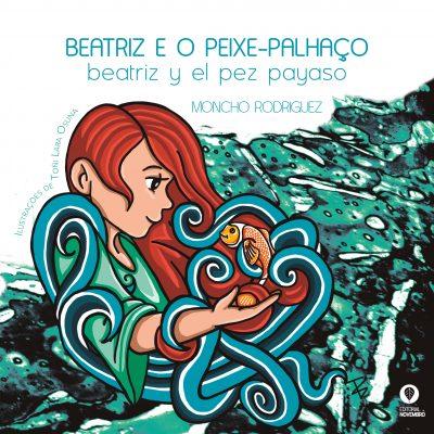 Beatriz e o Peixe-palhaço | Beatriz y el pez payaso