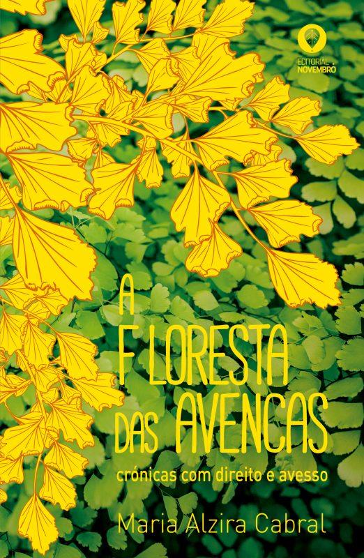 A Floresta das Avencas – Crónicas com Direito e Avesso
