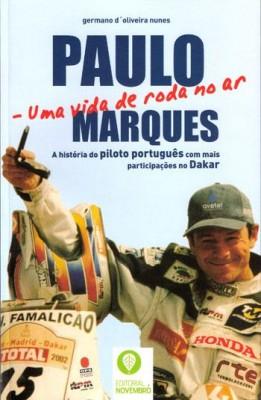 Paulo Marques – Uma Vida de Roda no Ar