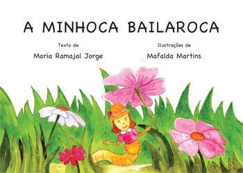 A Minhoca Bailaroca