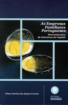 As Empresas Familiares Portuguesas: Determinantes da Estrutura de Capital
