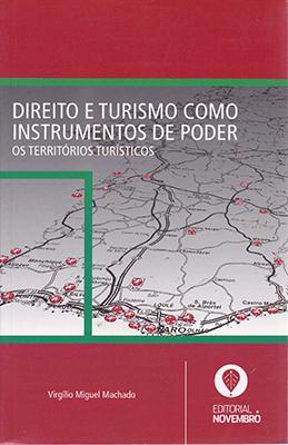 Direito e Turismo como Instrumentos de Poder – Os Territórios Turísticos