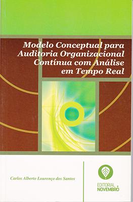 Modelo Conceptual para Auditoria Organizacional Contínua com Análise em Tempo Real