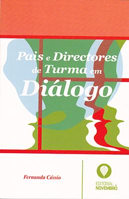 Pais e Directores de Turma em Diálogo