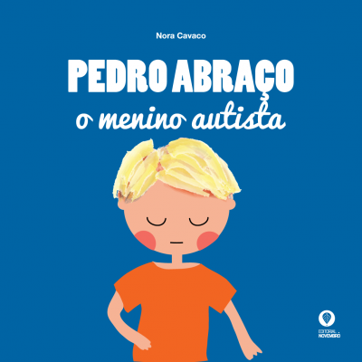 Pedro Abraço, o menino autista
