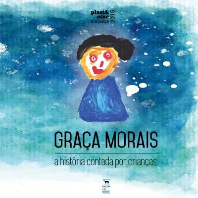 Graça Morais – a história contada por crianças
