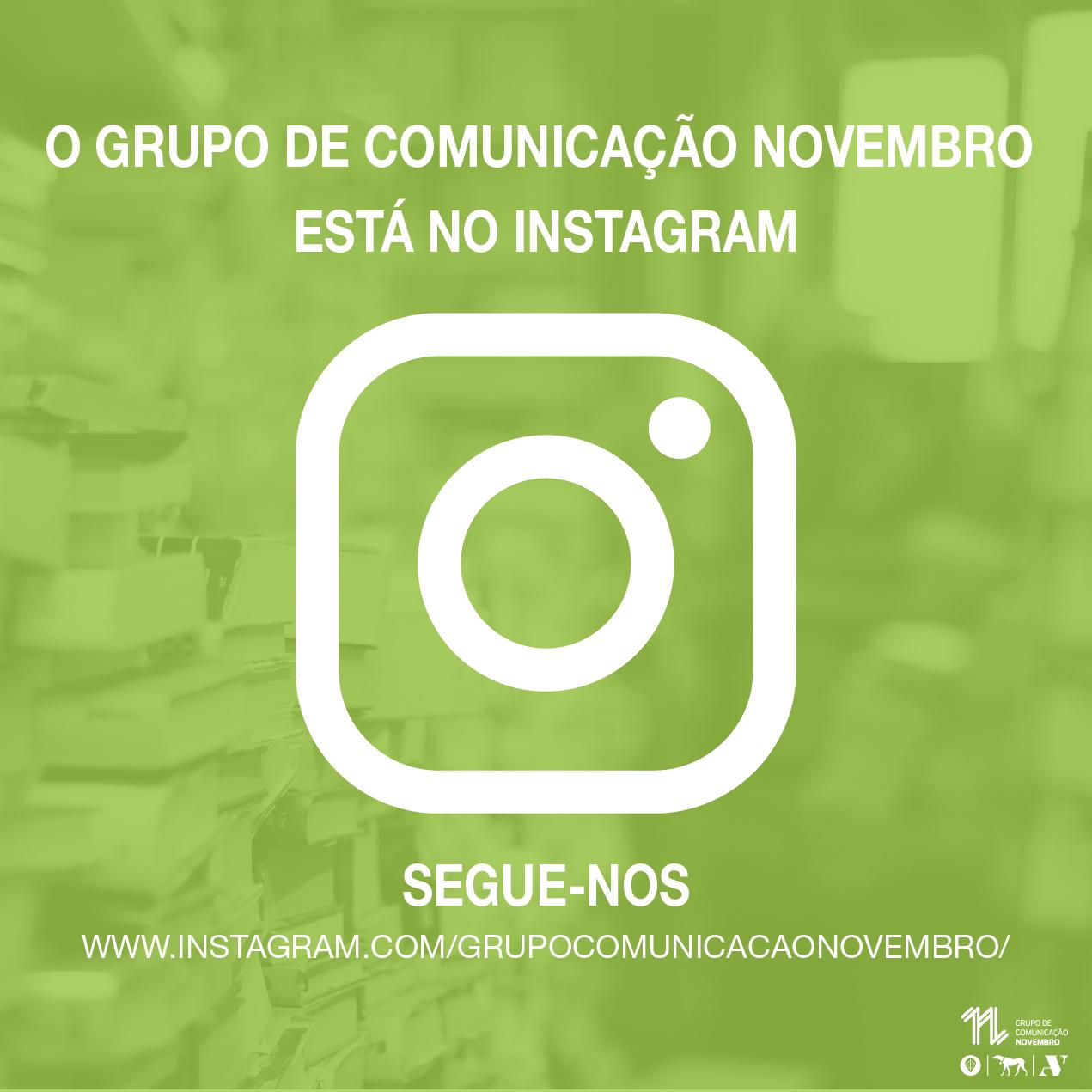 O Grupo de Comunicação Novembro está no Instagram