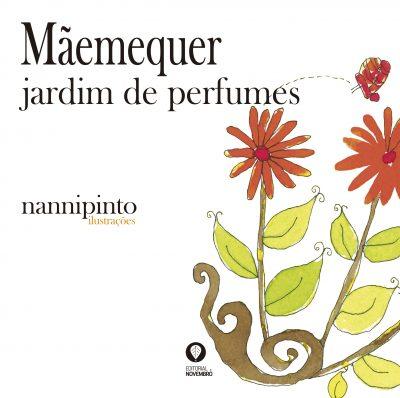 Mãemequer – jardim de perfumes