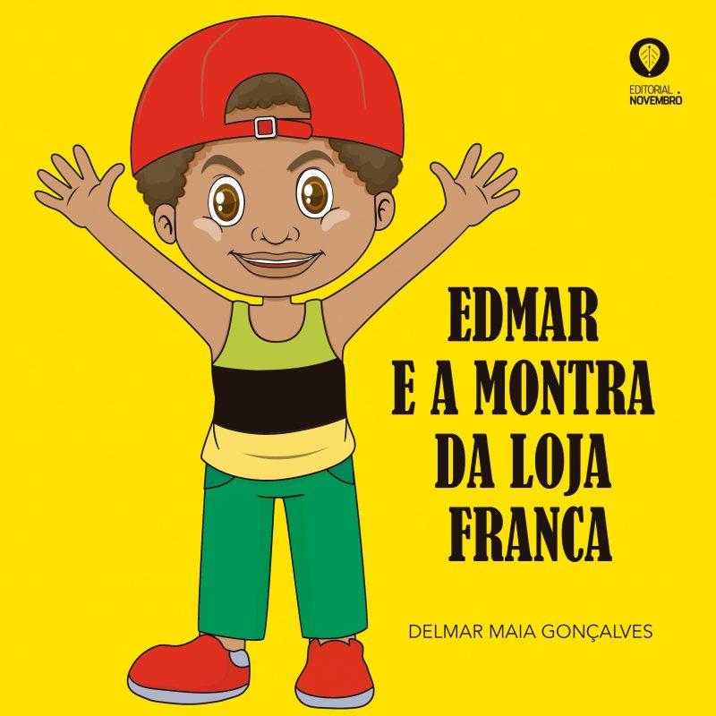 EDMAR E A MONTRA DA LOJA FRANCA