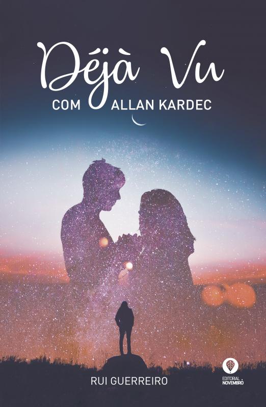 DÉJÀ VU com Allan Kardec