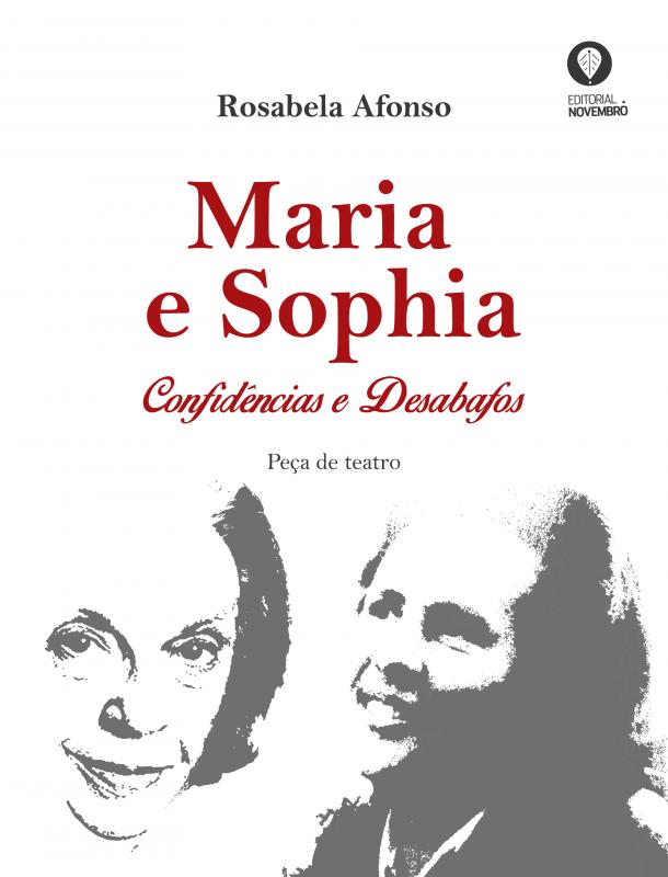 Maria e Sophia – Confidências e Desabafos