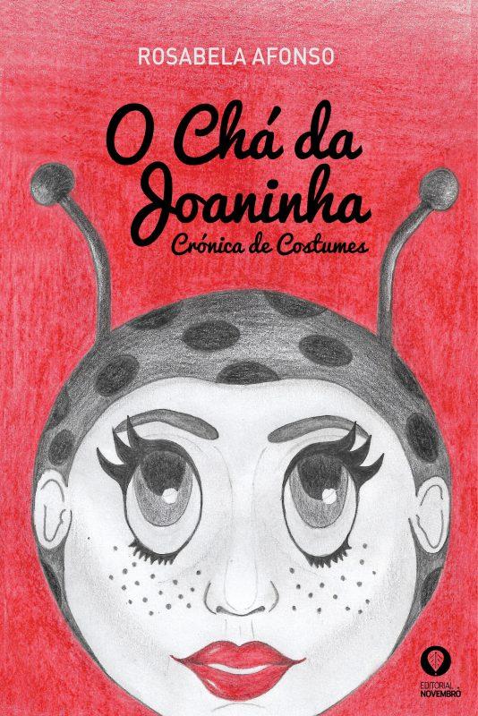 O Chá da Joaninha – Crónica de costumes