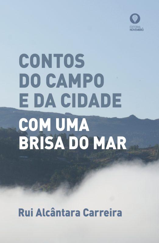 CONTOS DO CAMPO E DA CIDADE COM UMA BRISA DO MAR