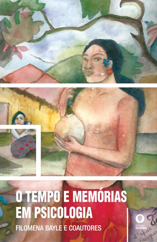 O TEMPO E MEMÓRIAS EM PSICOLOGIA